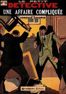 Une affaire compliquée - Arnould Galopin