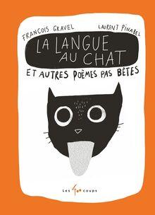 La Langue au chat et autres poemes pas betes