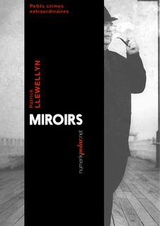 Miroirs de Patrick  Llewellyn - fiche descriptive