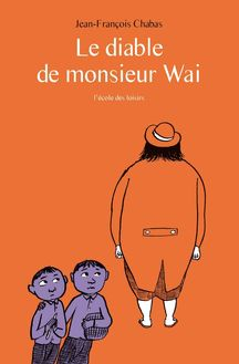 Le diable de Monsieur Wai
