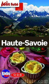 Haute-Savoie 2016 Petit Futé (avec photos et avis des lecteurs) de Dominique Auzias, Jean-Paul Labourdette - fiche descriptive