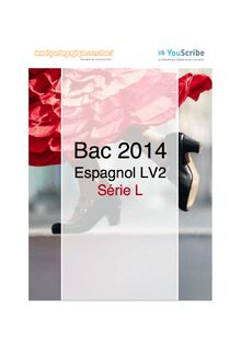 Corrigé bac 2014 - Série L - LV2 espagnol