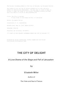 The City of Delight - A Love Drama of the Siege and Fall of Jerusalem