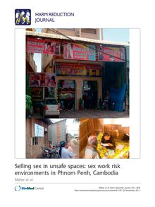 Selling sex in unsafe spaces: sex work risk environments in Phnom Penh, Cambodia