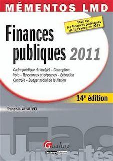 Mémentos LMD. Finances publiques 2011 - 14e édition - François Chouvel