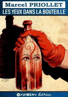 Les yeux dans la bouteille - Marcel Priollet, Gil Baer