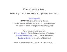 The Kramers law