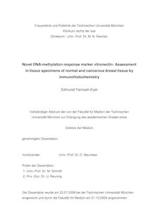 Novel DNA-methylation response marker vitronectin [Elektronische Ressource] : assessment in tissue specimens of normal and cancerous breast tissue by immunohistochemistry / Edmund Yamoah-Kyei