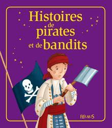 Histoires de pirates et de bandits