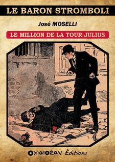 Le million de la Tour Julius - José Moselli
