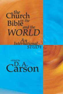 The Church in the Bible and the World