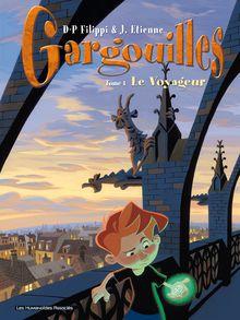 Gargouilles #1 : Le Voyageur