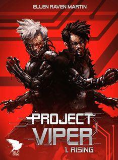 Project Viper - 1 - Rising - Ellen Raven Martin, Yanis Cardin, Era Editions