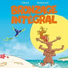 Les Minoukinis - Intégrale - Bronzage intégrale de Tome, Darasse - fiche descriptive