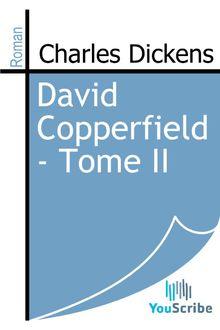 David Copperfield - Tome II de Charles Dickens - fiche descriptive