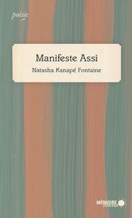 Manifeste Assi - Natasha Kanapé Fontaine