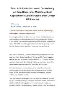 Frost & Sullivan: Increased Dependency on Data Centers for Mission-critical Applications Sustains Global Data Center UPS Market