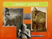L'Orient Ancien : cours d'Histoire pour les sixièmes