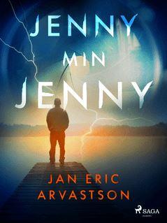 Jenny min Jenny - Jan Eric Arvastson