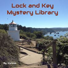 The Lock and Key Library: Classic Mystery and Detective Stories: Modern English