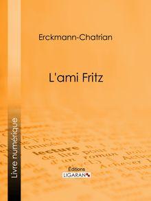 L'ami Fritz de Erckmann-Chatrian, Ligaran - fiche descriptive