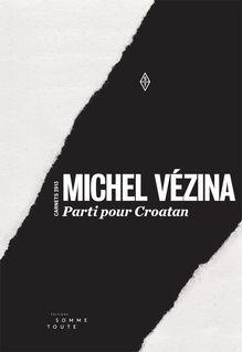 Parti pour Croatan de Michel Vézina - fiche descriptive