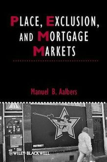 Place, Exclusion and Mortgage Markets