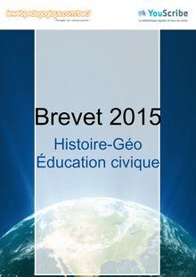 Corrigé brevet 2015 - Histoire-Géo et Education civique