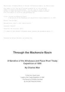 Through the Mackenzie Basin - A Narrative of the Athabasca and Peace River Treaty Expedition of 1899