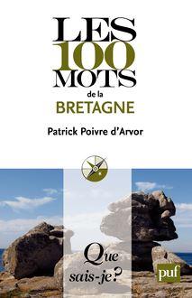 Les 100 mots de la Bretagne de Patrick Poivre D'Arvor - fiche descriptive
