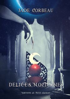 Délices Nocturnes - Jade Corbeau