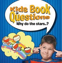 Kids Book of Questions. Why do the Stars..?