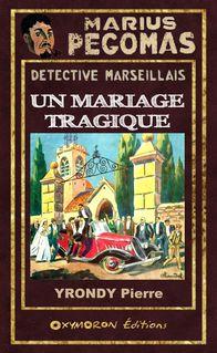 Un mariage tragique - Pierre Yrondy