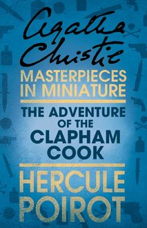 The Adventure of the Clapham Cook: A Hercule Poirot Short Story