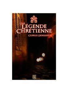 Une légende chrétienne de Charles DEMASSIEUX - fiche descriptive