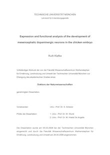 Expression and functional analysis of the development of mesencephalic dopaminergic neurons in the chicken embryo [Elektronische Ressource] / Ruth Klafke