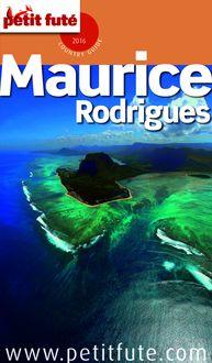 Maurice 2016 Petit Futé (avec cartes, photos + avis des lecteurs) de Dominique Auzias, Jean-Paul Labourdette - fiche descriptive