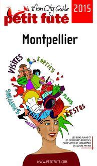 Montpellier 2015 Petit Futé (avec cartes, photos + avis des lecteurs) de Dominique Auzias, Jean-Paul Labourdette - fiche descriptive