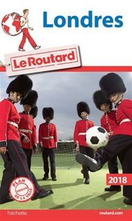 Guide du Routard Londres 2018 - Collectif