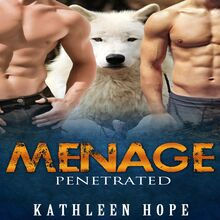 Menage: Penetrated