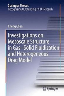 Investigations on Mesoscale Structure in Gas–Solid Fluidization and Heterogeneous Drag Model