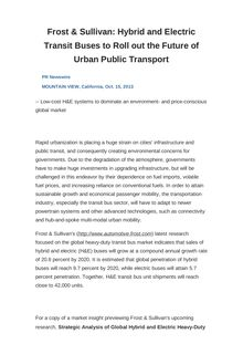 Frost & Sullivan: Hybrid and Electric Transit Buses to Roll out the Future of Urban Public Transport