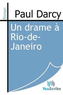Lire Un drame à Rio-de-Janeiro de Paul Darcy