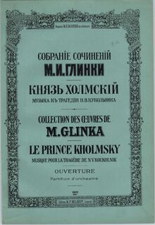 Partition couverture couleur, Prince Kholmsky, Песня Ильинишны (Incidental music for the tragedy by Nestor Kukolnik)