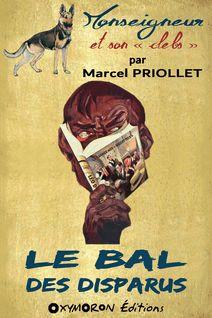 Le bal des disparus - Marcel Priollet