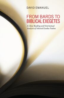 From Bards to Biblical Exegetes