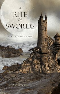 A Rite of Swords (Book #7 in the Sorcerer