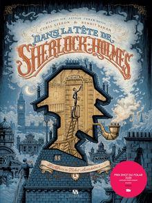 Dans la tête de Sherlock Holmes de Benoît Dahan, Cyril Lieron - fiche descriptive