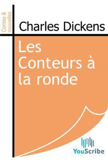 Les Conteurs à la ronde de Charles Dickens - fiche descriptive