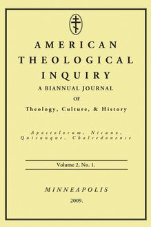American Theological Inquiry, Volume Two, Issue One